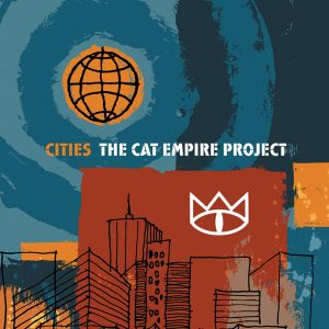 Portada de Cities: The Cat Empire Project de The Cat Empire