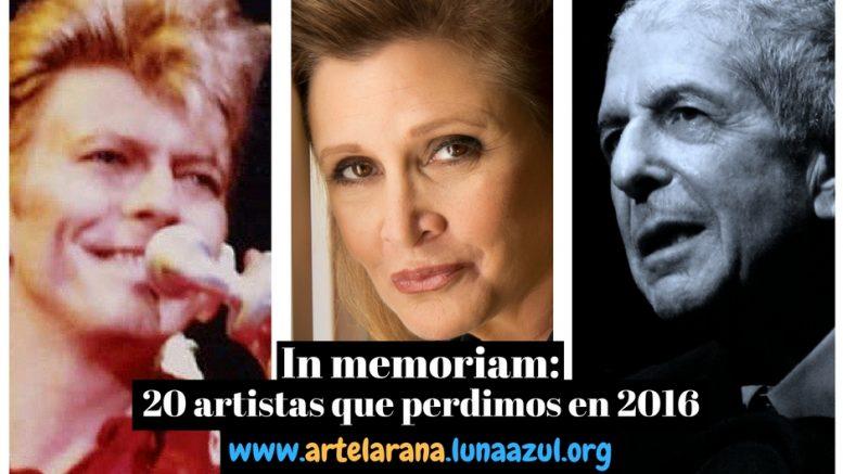 In Memoriam: 20 artistas que perdimos en 2016