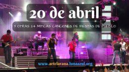 20 de abril y otras 24 míticas canciones de fiestas de pueblo