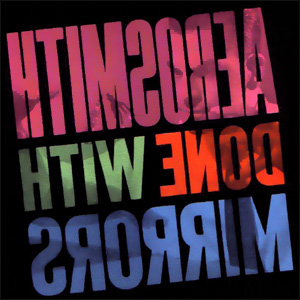 Done With Mirrors (1985), de Aerosmith