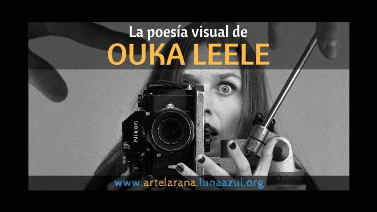 La poesía visual de Ouka Leele