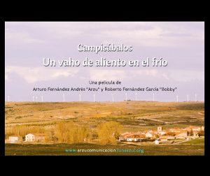 Campisábalos, un vaho de aliento en el frío, una película de Arzu Fernández Andrés y Bobby Fernández García para Golfo Filmes y arzuComunicación
