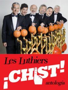 Chist, antología de Les Luthiers