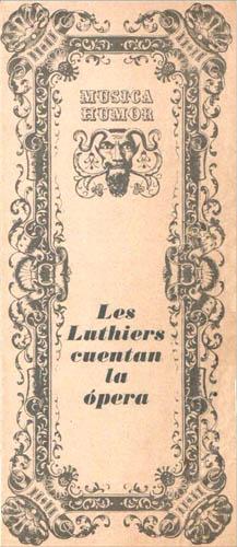 Les Luthiers cuentan la ópera (1967)