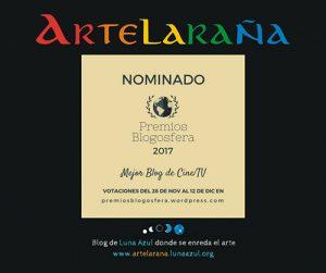 Artelaraña, nominado al Mejor Blog de Cine / TV en los Premios Blogosfera 2017