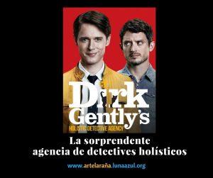 Dirk Gently, la sorprendente agencia de detectives holísticos