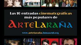 Las 10 entradas cinematográficas más populares de Artelaraña
