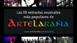 Las 10 entradas musicales más populares de Artelaraña