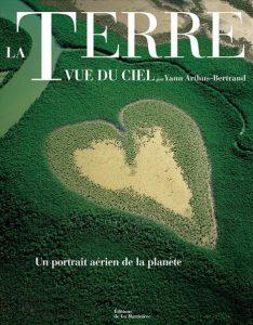 Portada del libro La Terre vue du Ciel, de Yann Arthus-Bertrand.