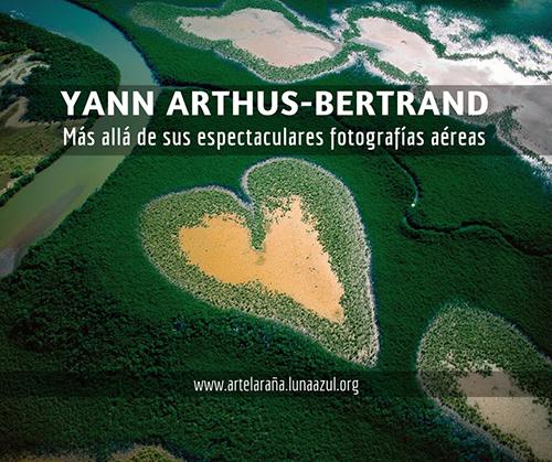 Yann Arthus-Bertrand, más allá de sus espectaculares fotografías aéreas